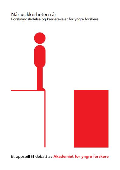 Når usikkerheten rår - Et oppspill til debatt av Akademiet for yngre forskere 2016